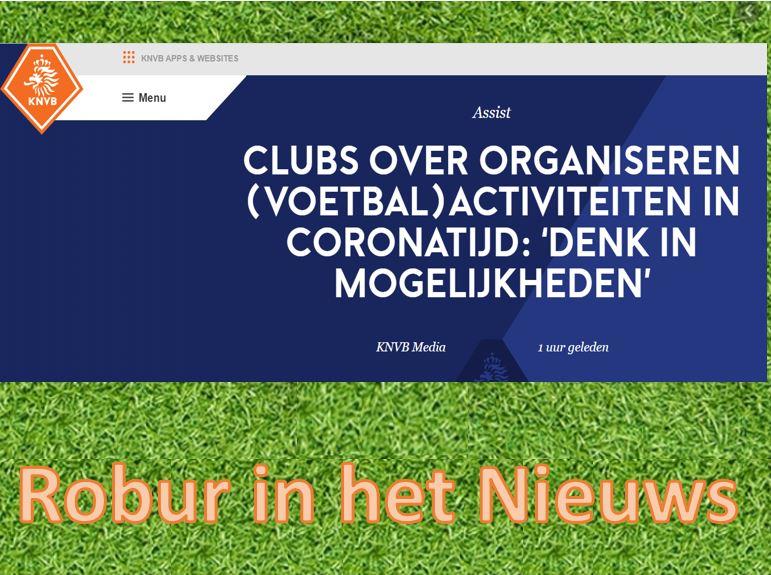KNVB noemt Robur als voorbeeld voor voetbal in corona-tijd